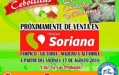 Cebollitas Mante, Llegan a los Estantes de Soriana en Todo Tamaulipas