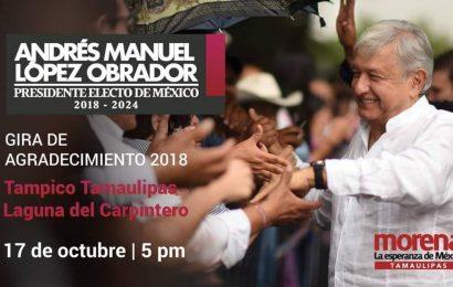 El Presidente Electo de México AMLO Visitará Tamaulipas en su Gira del Agradecimiento