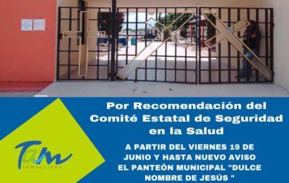 Cerrarán panteones por el día del Padre en Xicoténcatl